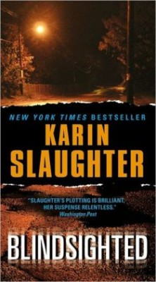 Karin Slaughter Blindsighted