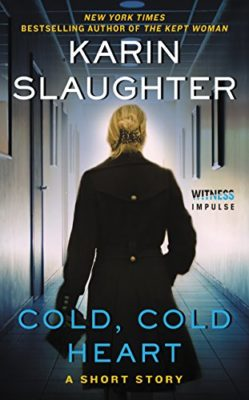 Karin Slaughter Cold, Cold Heart