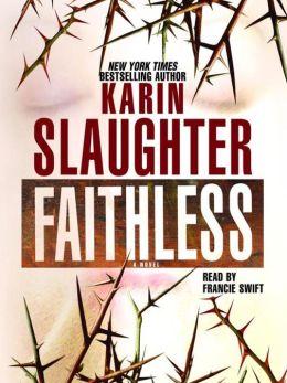 Karin Slaughter Faithless