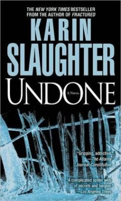 Karin Slaughter Undone