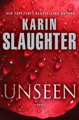 Karin Slaughter Unseen