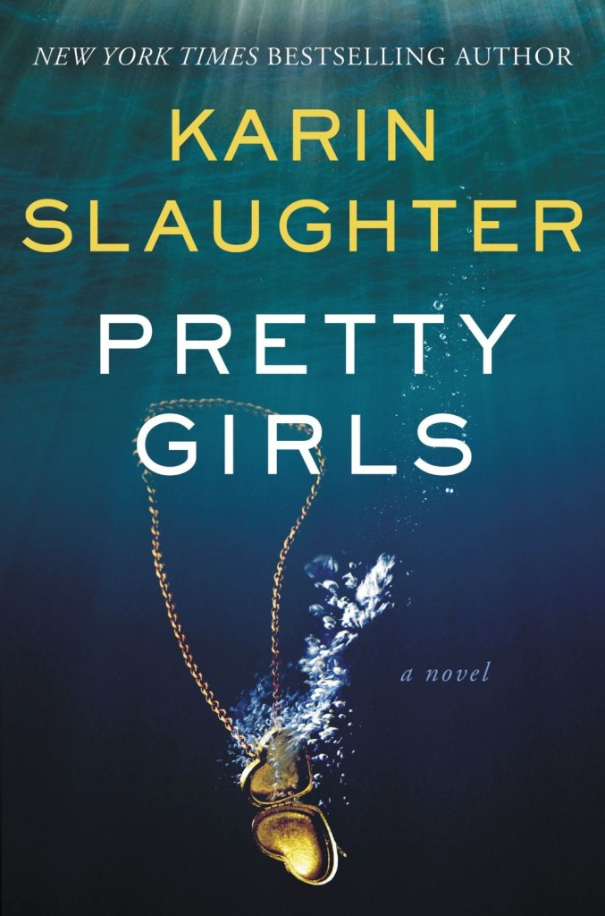 New Karin Slaughter Book Pretty Girls