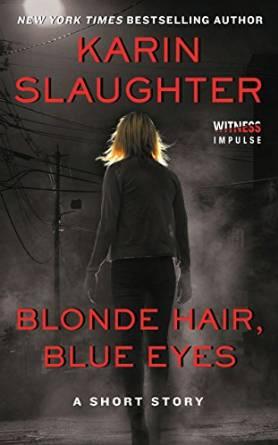 Karin Slaughter Blonde Hair, Blue Eyes