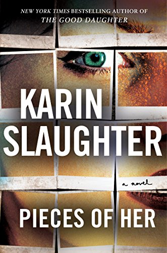 Karin Slaughter Pieces Of Her