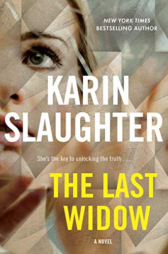Karin Slaughter The Last Widow